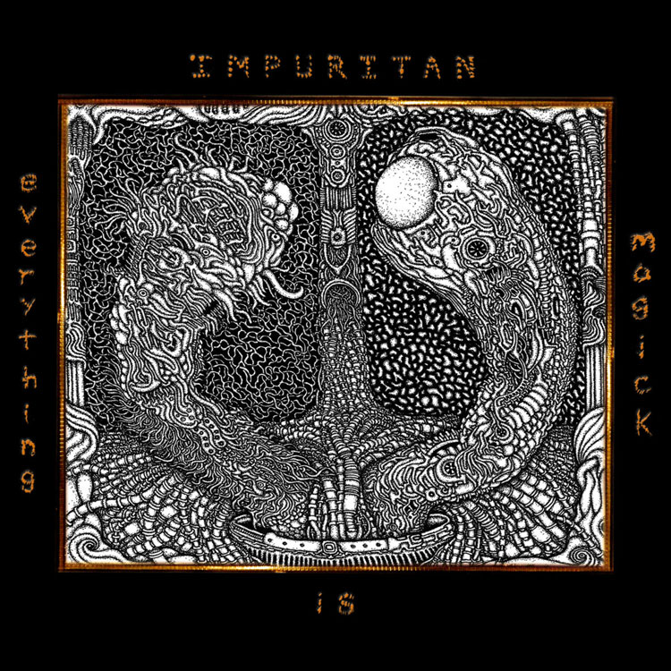 Everything is Magick_impuritan